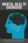Mental Health Disorders: A Social Problem That Needs Help From Society, How To Provide Treatment, Mental Health Audiobook.: Psychotic Disorders Cover Image