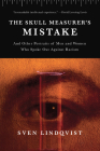 The Skull Measurer's Mistake: And Other Portraits of Men and Women Who Spoke Out Against Racism Cover Image