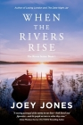 When the Rivers Rise Cover Image