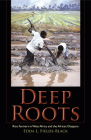 Deep Roots Deep Roots: Rice Farmers in West Africa and the African Diaspora Rice Farmers in West Africa and the African Diaspora (Blacks in the Diaspora) Cover Image