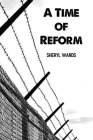 A Time of Reform Cover Image
