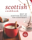 Scottish Cookbook: Best of Scottish Recipes for Everybody! Cover Image