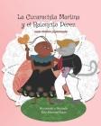 La Cucarachita Martina y el Ratoncito Pérez: cuento folclórico puertorriqueño Cover Image
