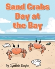 Sand Crabs Day at the Bay Cover Image