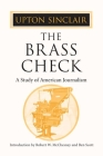 The Brass Check: A STUDY OF AMERICAN JOURNALISM Cover Image