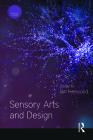Sensory Arts and Design (Sensory Studies) Cover Image
