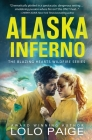 Alaska Inferno: A Friends to Lovers Workplace Romance Cover Image