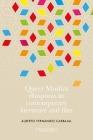 Queer Muslim diasporas in contemporary literature and film Cover Image