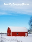 Beautiful Farms and Barns Full-Color Picture Book: with Animals Picture Book for Children, Seniors and Alzheimer's Patients- Mammal Farms Barns Cover Image