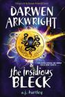 Darwen Arkwright and the Insidious Bleck Cover Image