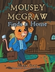 Mousey Mcgraw Finds a Home Cover Image
