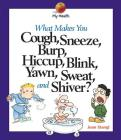 What Makes You Cough, Sneeze.. Cover Image