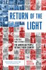 Return of the Light: A Political Fable in Which the American People Retake Their Country Cover Image