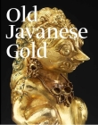 Old Javanese Gold: The Hunter Thompson Collection at the Yale University Art Gallery Cover Image