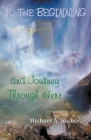 To the Beginning and Journey Through Here Cover Image