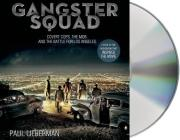 Gangster Squad: Covert Cops, the Mob, and the Battle for Los Angeles Cover Image