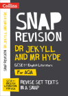 Collins Snap Revision Text Guides – Dr Jekyll and Mr Hyde: AQA GCSE English Literature Cover Image