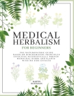 Medical Herbalism for Beginners Cover Image