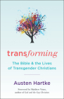 Transforming: The Bible and the Lives of Transgender Christians Cover Image