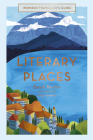 Literary Places (Inspired Traveller's Guides) Cover Image