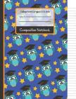 Composition Notebook: Owls & Stars College Ruled Notebook for Boys, Kids, School, Students and Teachers Cover Image
