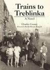 Trains to Treblinka Cover Image