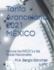 Tarifa Arancelaria 2021 MÉXICO: Ley de los Impuestos Generales de Importación y Exportación Cover Image