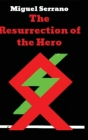 The Resurrection of the Hero Cover Image