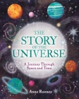 The Story of the Universe: A Journey Through Space and Time Cover Image