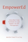 EmpowerEd: Using Real Case Examples to Look Deeper into IEP Management Cover Image