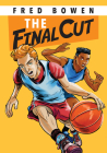 The Final Cut (All-Star Sports Stories: Basketball) Cover Image