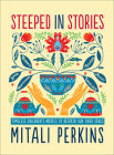 Steeped in Stories: Timeless Children's Novels to Refresh Our Tired Souls Cover Image