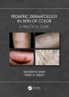 Pediatric Dermatology in Skin of Color: A Practical Guide Cover Image