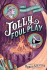 Jolly Foul Play (A Murder Most Unladylike Mystery) Cover Image