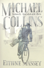Michael Collins: Hero and Rebel Cover Image