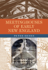 Meetinghouses of Early New England Cover Image