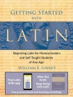 Getting Started with Latin: Beginning Latin for Homeschoolers and Self-Taught Students of Any Age Cover Image