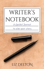 Writer's Notebook: A Guided Journal to Plan Your Story Cover Image