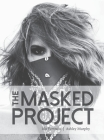 The Masked Project: 100 Portraits Cover Image