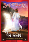 Superbook He Is Risen!: The Resurrection of Jesus Cover Image