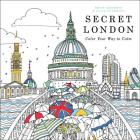 Secret London: Color Your Way to Calm Cover Image