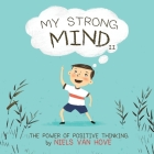 My Strong Mind II: The Power of Positive Thinking Cover Image
