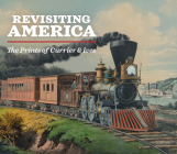 Revisiting America: The Prints of Currier & Ives Cover Image