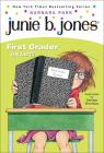 Junie B. Jones, First Grader (at Last!): A Junie B. Jones Book, #18 Cover Image