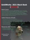 SolidWorks 2021 Black Book (Colored) Cover Image