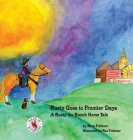 Rusty Goes to Frontier Days: A Rusty the Ranch Horse Tale Cover Image