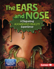 The Ears and Nose (a Disgusting Augmented Reality Experience) Cover Image