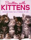 Smitten with Kittens: Musings from the Litterbox of Life [With Kitten Charm] (Charming Petites) Cover Image