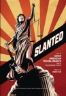 Slanted: How an Asian American Troublemaker Took on the Supreme Court Cover Image