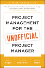 Project Management for the Unofficial Project Manager Cover Image